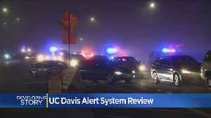 UC Davis Reviewing Emergency Alert System [Video]