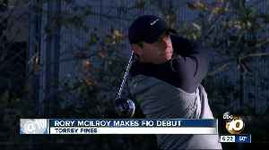 Rory McIlroy makes Torrey Pines debut [Video]