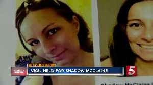Vigil held for Shadow McClaine in Robertson County two years after her body was found [Video]