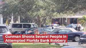A Florida Bank Robber Shoots Bank Employees And Customers [Video]