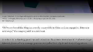 News video: Microsoft says Bing has been blocked in China