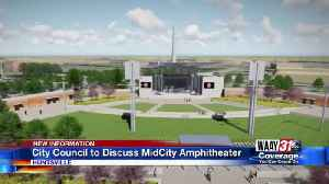 City Council to Discuss MidCity Ampitheater [Video]