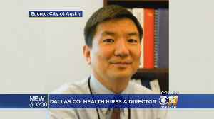 New Health Director Hired By Dallas County [Video]