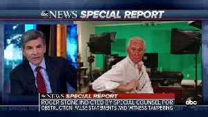 SPECIAL REPORT | Roger Stone indicted by Special Counsel for obstruction, false statement and witness tampering [Video]