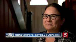 Federal workers still skeptical as shutdown ends [Video]