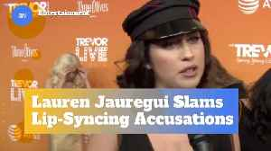 Lauren Jauregui Denies Lip Syncing [Video]