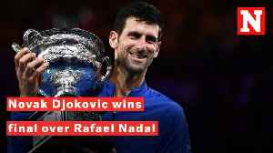 Australian Open 2019: Novak Djokovic Wins Final Over Rafael Nadal [Video]