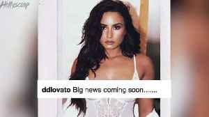 Demi Lovato Teases Something New In Lingerie and Flirts With Henry Cavill [Video]