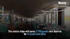 Adults only! Virgin Group is launching its first-ever cruise ship and kids aren't allowed :w [Video]