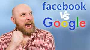 Google or Facebook — Which Is the Better Investment? [Video]