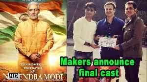 PM Narendra Modi | Makers announce final cast [Video]