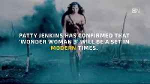 The Next Wonder Woman Movie Will Be In Modern Times [Video]