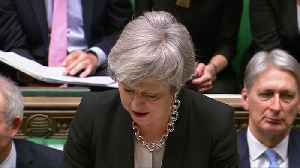 PM May is seeking significant changes to Brexit divorce deal [Video]