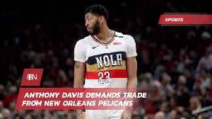 Anthony Davis Wants Out Of New Orleans [Video]