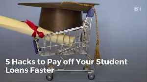 Ways To Pay Your Student Loans Off Faster [Video]
