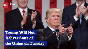 No Trump 'State Of The Union' Address Yet [Video]