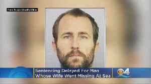 Sentencing Delayed For Delray Beach Man In Wife's Disappearance At Sea [Video]
