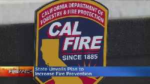 State Unveils Plan To Increase Wildfire Protection [Video]