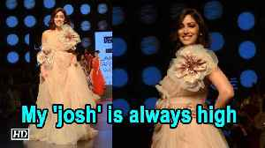 My 'josh' is always high: Yami Gautam [Video]