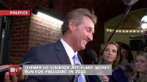 Jeff Flake Would Rather Work For The News Than Be In It [Video]