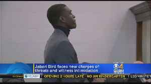 Jabari Bird Faces New Charges Of Witness Intimidation [Video]