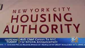 HUD Chief Heads To NYC For NYCHA Announcement [Video]