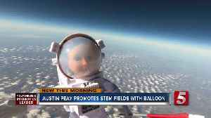 Austin Peay sends 2 dolls to the stratosphere to celebrate women in STEM; dolls reach nearly 94k ft [Video]