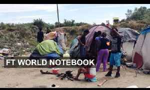 Calais migrants battle new UK security | FT World Notebook [Video]