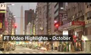October 2015 news highlights | FT Video [Video]