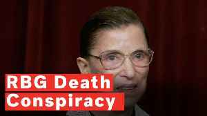 Internet Conspiracy Theorists Think Ruth Bader Ginsburg Is Dead [Video]