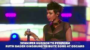 Jennifer Hudson to Perform Ruth Bader Ginsburg Tribute Song at Oscars [Video]