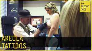 Areola Tattoos // 60 Second Docs [Video]