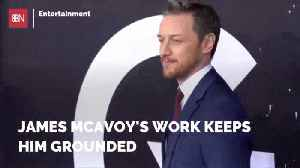 James McAvoy Says Being An Actor Prevents An Ego [Video]