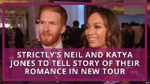 Strictly's Neil and Katya Jones to tell story of their romance in new tour [Video]