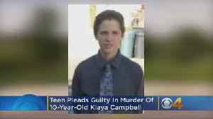 Teen Pleads Guilty In Murder Of 10-Year-Old Kiaya Campbell [Video]