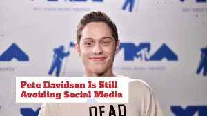 Pete Davidson Is Now Smartly Staying Away From Social Media [Video]