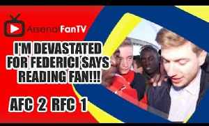I'm devastated for Federici says Reading Fan!!! | FA Cup Semi-Final - Arsenal 2 Reading 1 [Video]