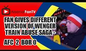Fan Gives Different Version Of Wenger Train Abuse Saga - Arsenal 4 Newcastle 1 [Video]