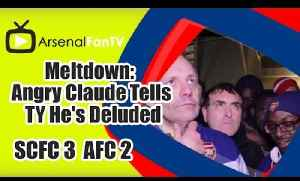 Meltdown: Angry Claude Tells TY He's Deluded -  Stoke City 3  Arsenal 2 [Video]