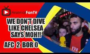 We Don't Dive Like Chelsea Says Moh!!! - Arsenal 4 Newcastle 1 [Video]