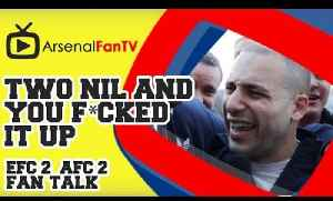 Two Nil And You It F*cked UP - Everton 2 Arsenal 2 [Video]