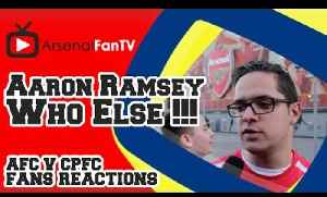 Aaron Ramsey, Who Else !!! - Arsenal 2 Crystal Palace 1 [Video]