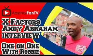 X Factors Andy Abraham - On Wenger, Ramsey and Arsenal's Upcoming Season [Video]