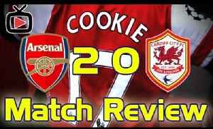 Arsenal 2 Cardiff City 0 - Match Review - ArsenalFanTV.com [Video]