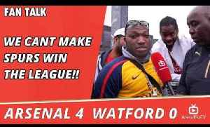 We Cant Make Spurs Win The League!!   Arsenal 4 Watford 0 [Video]