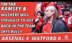 Ramsey & Wilshere Will Struggle To Get Back In The Team says Bully   Arsenal 4 Watford 0 [Video]