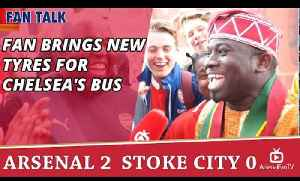 Fan Brings New Tyres For Chelsea's Bus | Arsenal 2 Stoke 0 [Video]