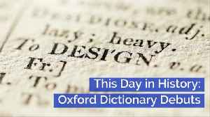 The Oxford Dictionary Began: This Day In History [Video]