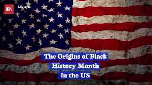 The Beginnings Of Black History Month In The United States [Video]