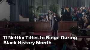 Best Netflix Titles For Black History Month [Video]